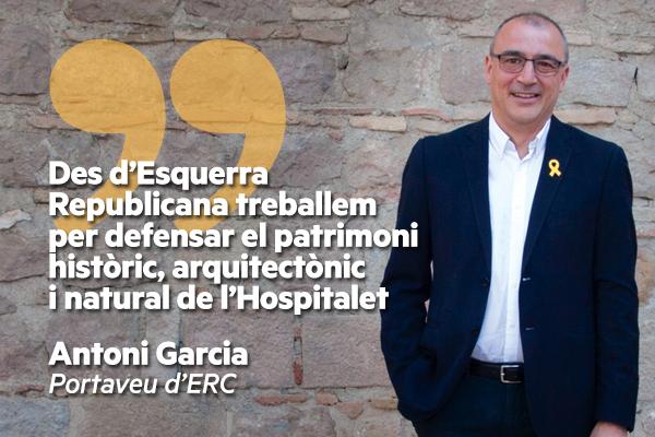 """Antoni Garcia: """"Des d'Esquerra Republicana treballem per defensar el patrimoni històric, arquitectònic i natural de l'Hospitalet"""""""